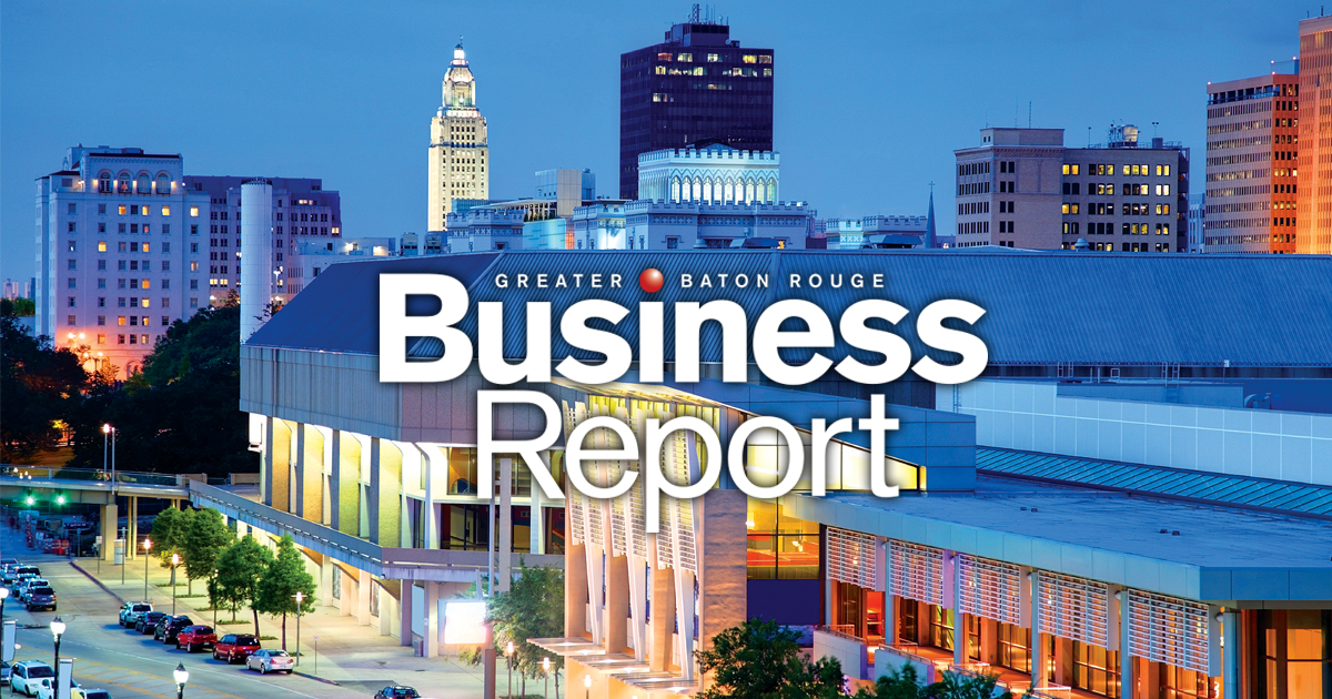 business report baton rouge business report