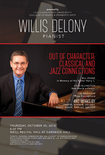 A poster for Willis Delony's Carnegie Hall debut last October. Delony's LSU colleague  Alice Stout took the photo and designed the poster.